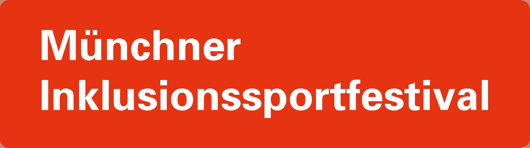 Münchner Inklusionssportfestival der Landeshauptstadt München